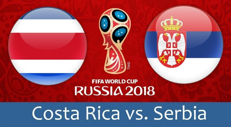 Kèo vòng bảng World Cup 2018 trận Serbia vs Costa Rica